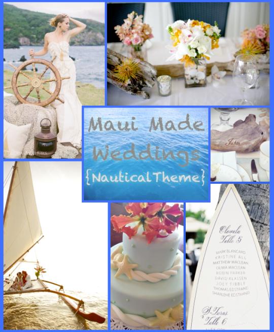 Maui Wedding Nautical Ocean Beach Theme Wedding Ideas