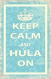 keep calm and hula on poster postcard