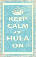 keep calm and hula on poster postcard